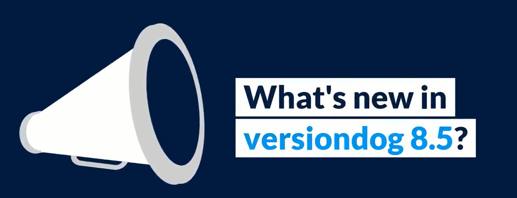 What's new in versiondog