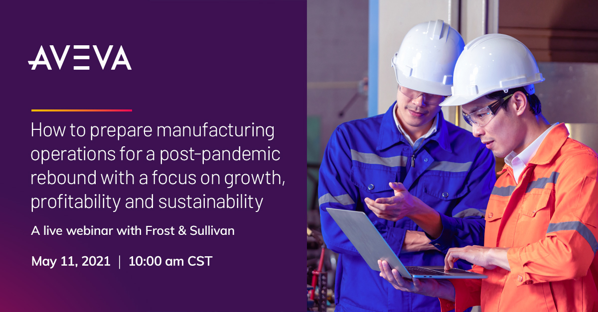 How to prepare manufacturing operations for a post-pandemic rebound with a focus on growth, profitability, and sustainability